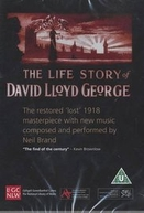 The Life Story of David Lloyd George (The Life Story of David Lloyd George)