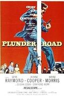 Os Salteadores de Estradas (Plunder Road)
