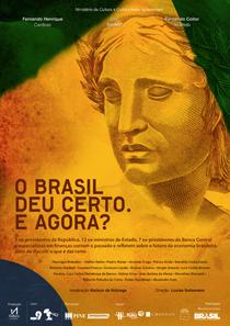 O Brasil deu Certo. E Agora? - Poster / Capa / Cartaz - Oficial 1
