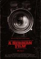 A Serbian Film: Terror Sem Limites