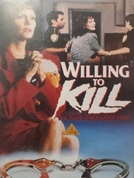 Willing to Kill: The Texas Cheerleader Story (Willing to Kill: The Texas Cheerleader Story)