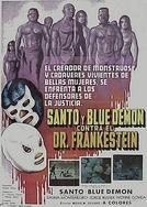 Santo e Blue Demon Contra o Dr. Frankenstein (Santo y Blue Demon Contra El Dr. Frankenstein)