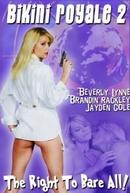 Tanya X: Agente do Prazer (Bikini Royale 2)