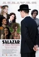 Salazar, a Vida Privada (Salazar, a Vida Privada)