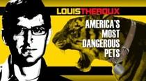 Louis Theroux:  Os Animais de Estimação Mais Perigosos dos EUA - Poster / Capa / Cartaz - Oficial 1