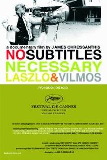 No Subtitles Necessary: Laszlo & Vilmos - Poster / Capa / Cartaz - Oficial 1