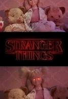 Stranger Things - O Maior Mistério dos Anos 80. (Stranger Things - O Maior Mistério dos Anos 80.)