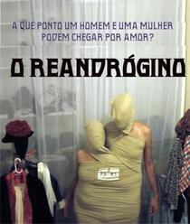 O Reandrógino - Poster / Capa / Cartaz - Oficial 2