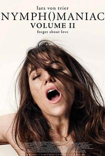 Ninfomaníaca: Volume 2 - Poster / Capa / Cartaz - Oficial 2