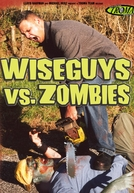 Wiseguys vs. Zombies (Wiseguys vs. Zombies)