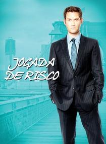 Jogada de Risco - Poster / Capa / Cartaz - Oficial 1