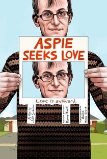 Aspie Seeks Love - Poster / Capa / Cartaz - Oficial 1