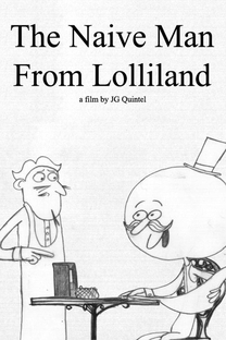 The Naive Man From Lolliland - Poster / Capa / Cartaz - Oficial 1