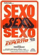 Sexo, Sexo e Sexo (Sexo, Sexo e Sexo)