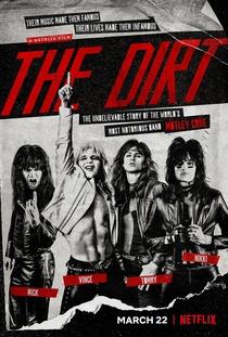 The Dirt - Confissões do Mötley Crue - Poster / Capa / Cartaz - Oficial 1