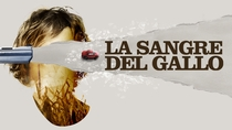 O Sangue do Galo - Poster / Capa / Cartaz - Oficial 2