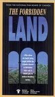 A Terra Proibida (The Forbidden Land)