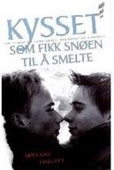 O Beijo que Fez a Neve Derreter