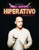 Paulo Gustavo - Hiperativo (Paulo Gustavo - Hiperativo)