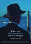 Como Fernando Pessoa Salvou Portugal (Comment Fernando Pessoa Sauva le Portugal)