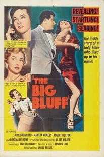 The Big Bluff - Poster / Capa / Cartaz - Oficial 1