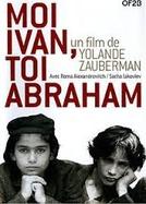 Moi Ivan, toi Abraham (Moi Ivan, toi Abraham)