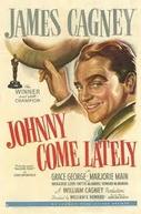 Sempre um Cavalheiro (Johnny Come Lately)