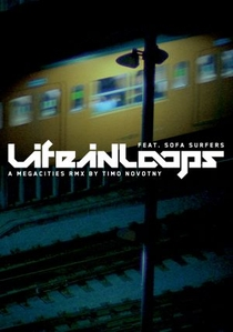Life in Loops - Poster / Capa / Cartaz - Oficial 1
