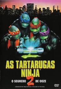 As Tartarugas Ninja II: O Segredo do Ooze - Poster / Capa / Cartaz - Oficial 2