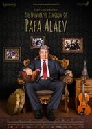O Incrível Reino de Papa Alaev