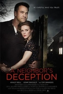 A Neighbor's Deception (A Neighbor's Deception)