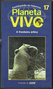 Planeta Vivo - A Fronteira Ártica - Poster / Capa / Cartaz - Oficial 1