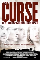 A Maldição De Downers Grove (The Curse of Downers Grove)