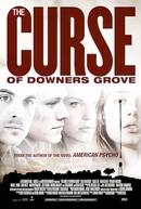 A Maldição De Downers Grove (The Curse of Downers Grove)