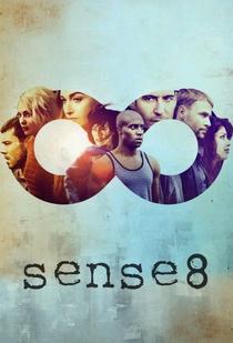 Sense8 (2ª Temporada) - Poster / Capa / Cartaz - Oficial 2