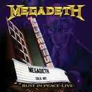 Megadeth: Rust in Peace Live (Megadeth: Rust in Peace Live)