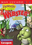 Hermie & Amigos - A Aranha Medrosa (Hermie & Friends: Webster the Scaredy Spider)