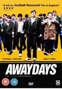 Awaydays - Poster / Capa / Cartaz - Oficial 1