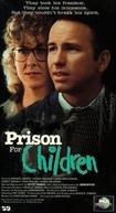 Prisão para crianças (Prison for Children)