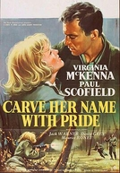 Amanhã Sorrirei Outra Vez (Carve Her Name with Pride)