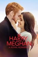 Harry & Meghan: Um Romance Real (Harry & Meghan: A Royal Romance)