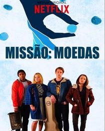 Missão: Moedas - Poster / Capa / Cartaz - Oficial 2