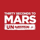30 Seconds to Mars - MTV Unplugged (30 Seconds to Mars - MTV Unplugged)