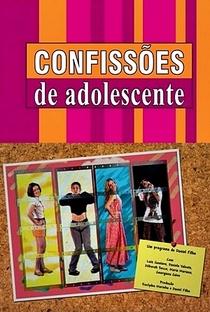 Confissões de Adolescente (1ª Temporada) - Poster / Capa / Cartaz - Oficial 1