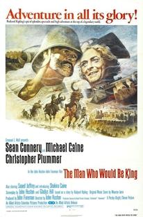 O Homem que Queria Ser Rei - Poster / Capa / Cartaz - Oficial 1