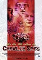 Charlie Says (Charlie Says)