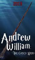 Andrew William: A Varinha Amaldiçoada (Andrew William: The Cursed Wand)