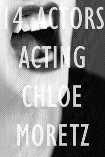 14 Actors Acting - Chloe Moretz - Poster / Capa / Cartaz - Oficial 1