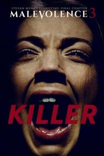 Malevolence 3: Killer - Poster / Capa / Cartaz - Oficial 1