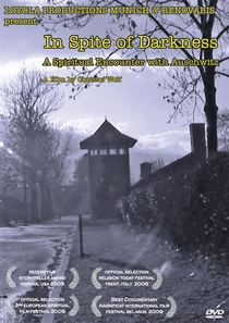 In Spite of Darkness: A Spiritual Encounter with Auschwitz - Poster / Capa / Cartaz - Oficial 1